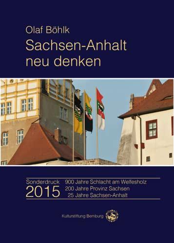 """""""Sachsen-Anhalt neu denken"""""""